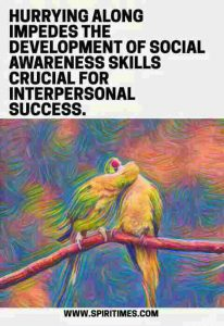 DEVELOPING SOCIAL AWARENESS SKILLS